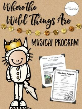 """Tired of the same old programs for your elementary classroom? This program is based on """"Where the Wild Things Are,"""" and includes songs, dances, editable programs, and more!"""