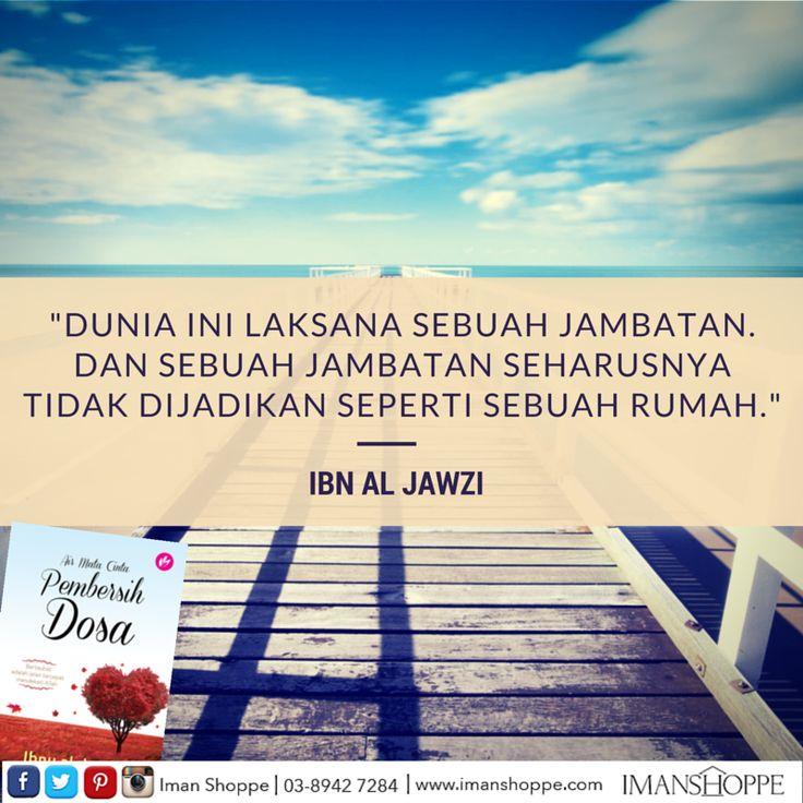 """""""Betapa malangnya pengisi hari dengan maksiat! Betapa bahagianya pengisi hari dengan taat!""""  Ibn Al-Jawzi"""