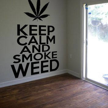 Keep Calm Smoke Weed Cannabis Pot Sticker Decal Wall Decor Mural Weed Sticker 420 Decal Bong Hippy Stoner Decal Wall Art Removable 12in/30cm