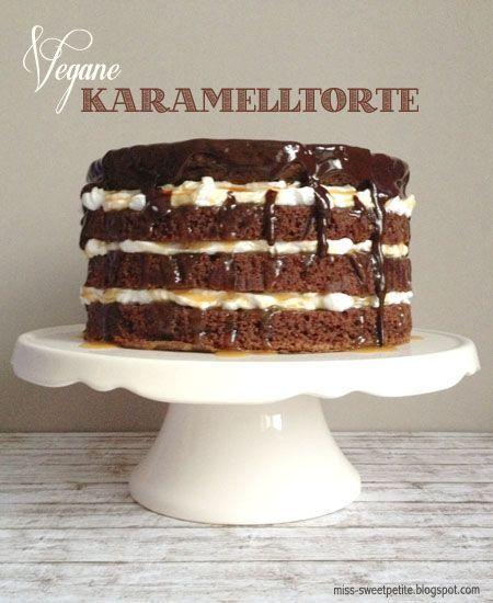 miss sweetpetite: Vegane Karamelltorte