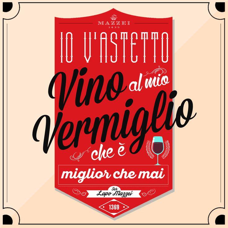 Io v'astetto al mio vino vermiglio, che è miglior che mai.  Ser Lapo Mazzei, 27 aprile 1369 @marchesimazzei #marchesimazzei #fonterutoli #wine #tuscany #winequotes