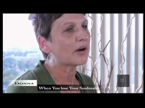 Donna's Journey: What Happens When You Lose Your SoulMate And What Do You Do