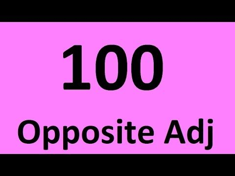 100 opposite English adjectives. Learn opposite words in English with examples. Antonyms - YouTube