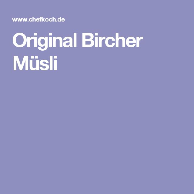 Original Bircher Müsli