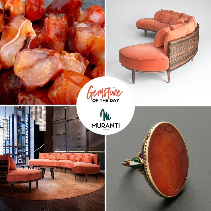 The Gemstone of the day is CARNELIAN  Like the unexpected fire of a sunset, or the first flash of autumn brilliance, Carnelian captivates energy, warmth and joy. (www.muranti.com) #gemstoneoftheday #muranti #luxury #furniture #uphostery #gemstone #color #carnelian #sofa #orange #inspiration #interiordesign #homedecor #design #interiorismo #interieur #интерьер #colortrends #trends #pantone #hpmkt @hpmkt @designonhpmkt #designonhighpoint #hpmktss #bloggerstour