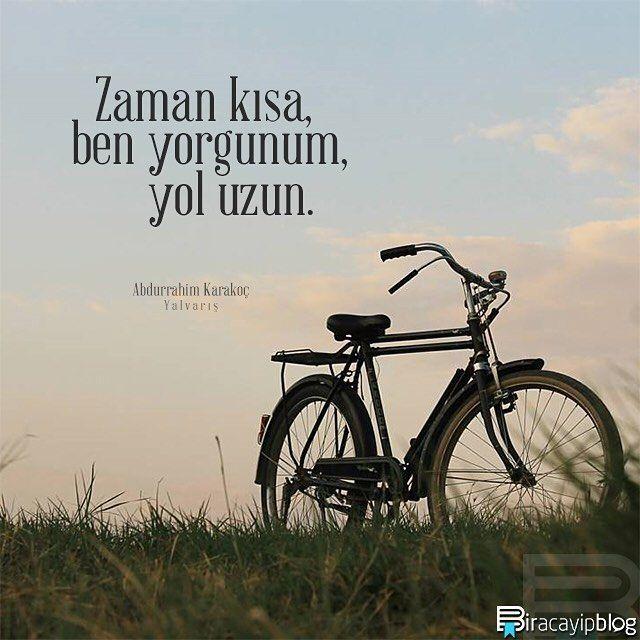 """#biracayipblog • """"Zaman kısa, ben yorgunum, yol uzun."""" - Abdurrahim Karakoç / Yakarış • [Fotoğraf: @cananingezegeni] • ✍ [Okur Postası: posta@biracayipblog.com] • www.biracayipblog.com"""
