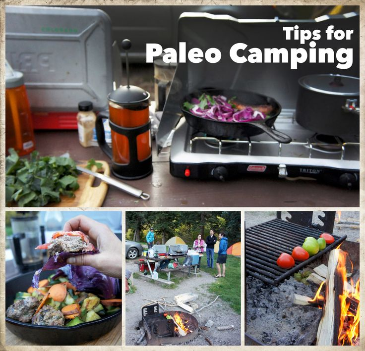 Tips for Paleo Camping — Foraged Dish