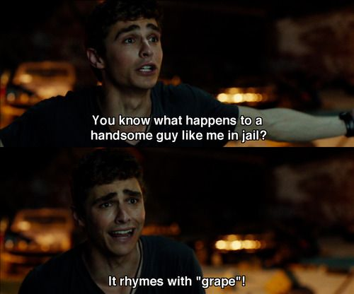 Dave Franco movie quote in 21 Jump Street #movies #films #quotes...lolol one of my favorite lines from the movie!