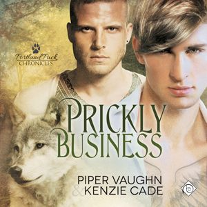 Prickly Business by Piper Vaughn & Kenzie Cade Audiobook