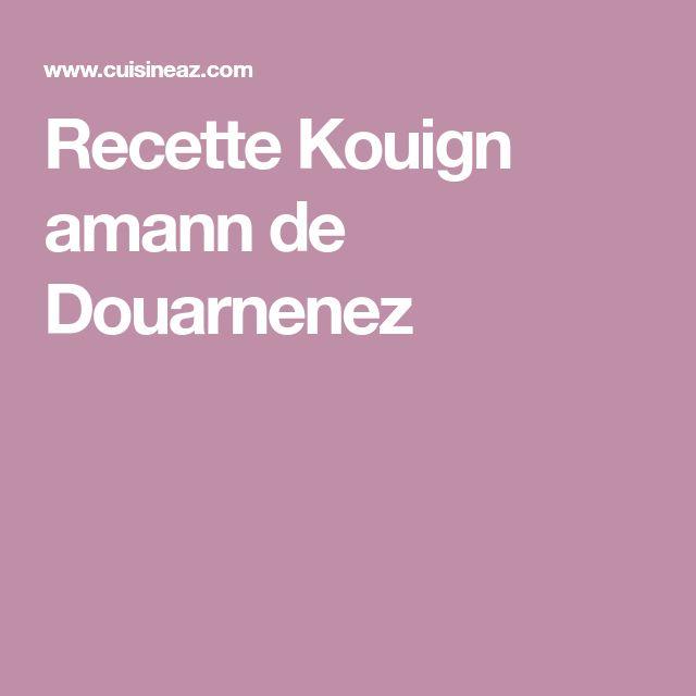 Recette Kouign amann de Douarnenez