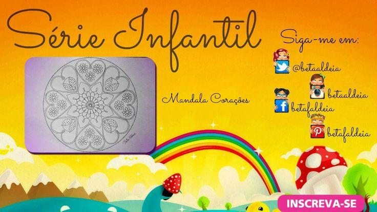 Série infantil - Mandala corações - hearts - coraciones