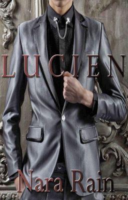 Lucien - Chapter 23 #wattpad #romance