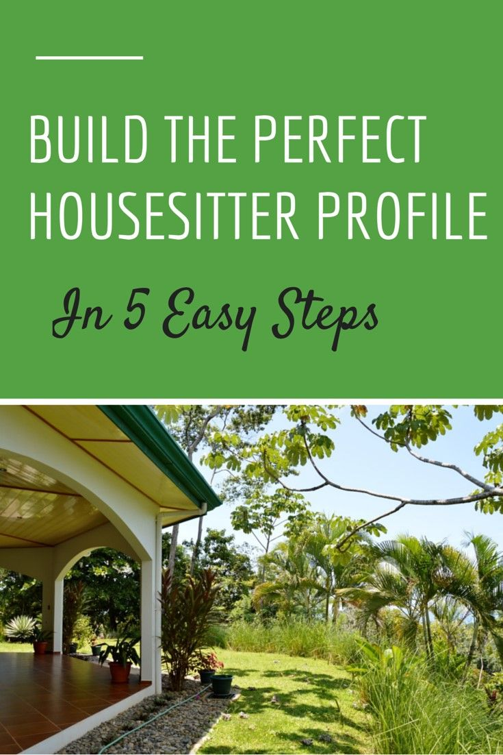 House Sitting: Build a Perfect House Sitter Profile http://www.twoweeksincostarica.com/house-sitting-build-perfect-housesitter-profile/
