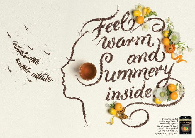 Another Alison Carmichael Twinings tea advert, using text as image and medium as the message. A very creative idea.
