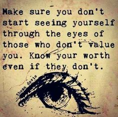 don't let others determine your worth | Know Your Worth Quotes