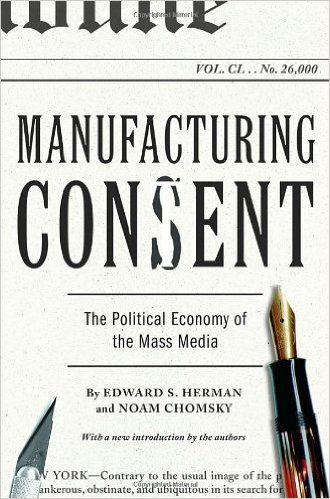 Manufacturing Consent: The Political Economy of the Mass Media: Edward S. Herman, Noam Chomsky: 9780375714498: Amazon.com: Books