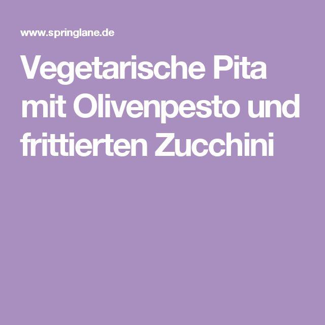 Vegetarische Pita mit Olivenpesto und frittierten Zucchini
