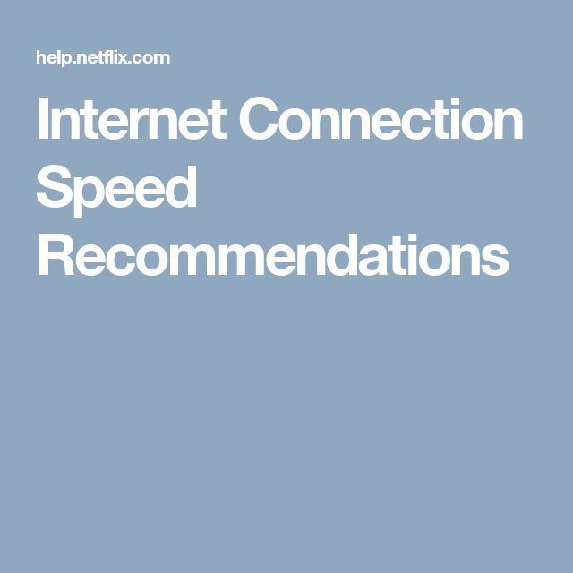 Internet Connection Speed Recommendations