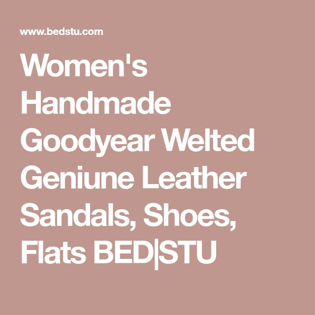 Women's Handmade Goodyear Welted Geniune Leather Sandals, Shoes, Flats BED|STU
