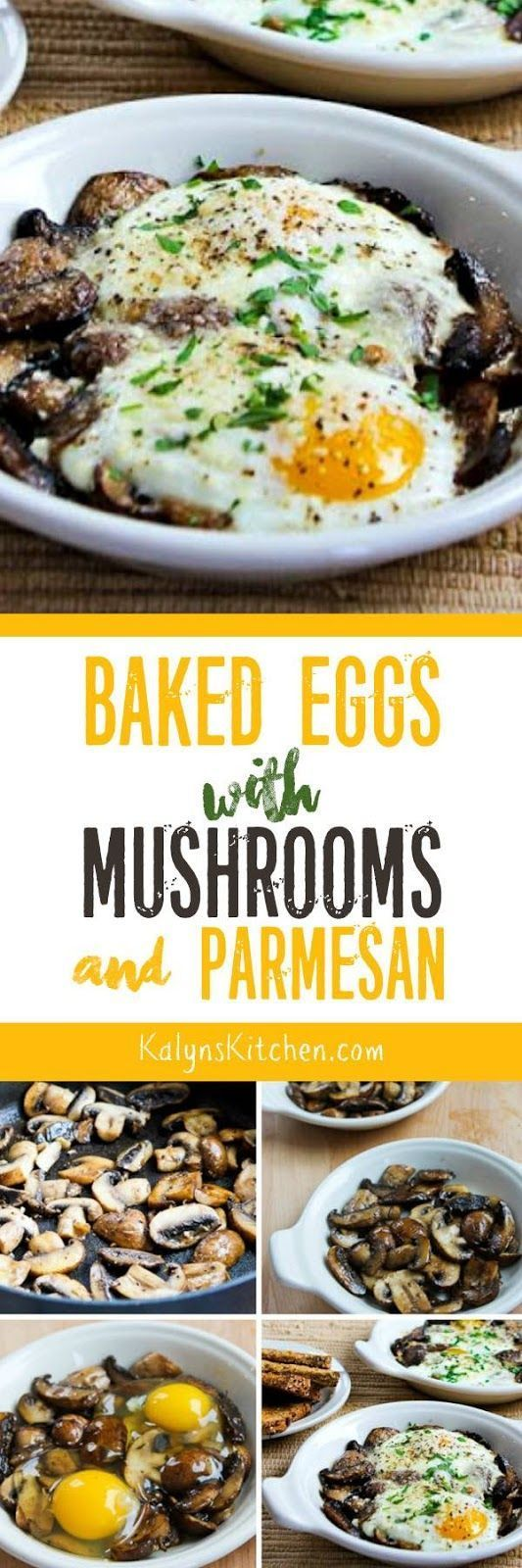 Baked Eggs with Mushrooms and Parmesan is delicious with some whole wheat toast, or if you skip the toast this can be low-carb, Keto, and gluten-free! Either way it's a delicious way to start the day. [found on http://KalynsKitchen.com]