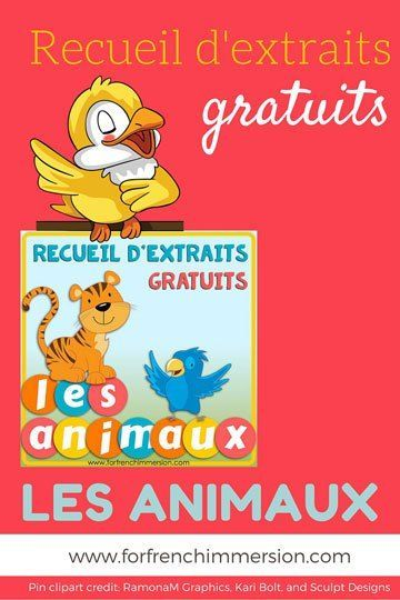 FREE French Classroom Tips and Freebies eBook: tips from several French teacher-authors and links to more than 15 free resources you can use in your French classroom! Thème: les animaux