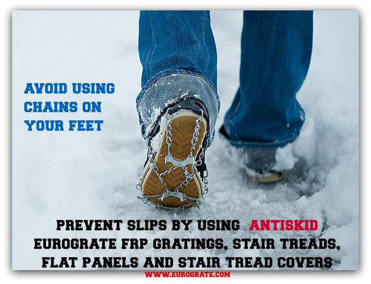 Have a safe winter ... use Eurograte antiskid FRP products on your walkways and stairways ! www.eurograte.com
