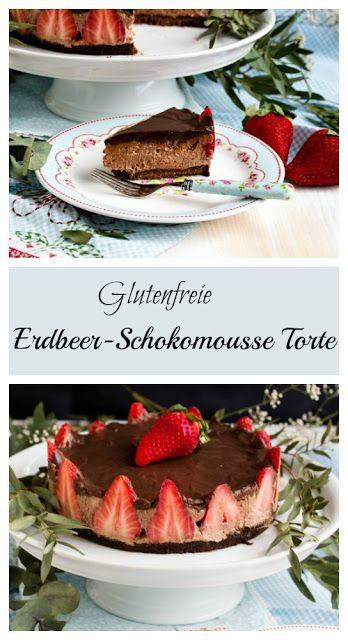 Glutenfreie Erdbeer-Schokomousse Torte - Sasibella