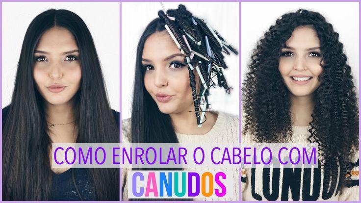 COMO ENROLAR O CABELOS COM CANUDOS (SEM CHAPINHA E SEM SECADOR) - Kezia ...