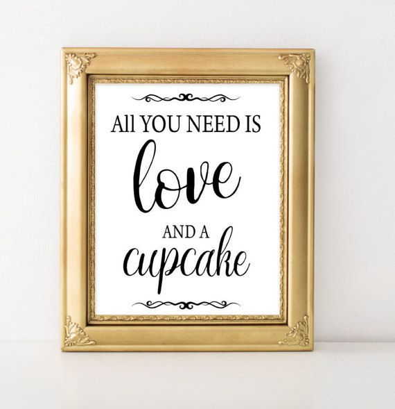 Printable Wedding Sign All you need is love and a cupcake - Wedding dessert bar ***You are purchasing the sign in the First Photo. •••NOTE!! ••• Digital Printable Sign - Instant Download. This is a digital print. You will receive a digital file only. No physical item will be sent. ••• Browse all wedding signs from BLACK ELEGANT COLLECTION ••• https://www.etsy.com/shop/FortuDesigns/search?search_query=black+elegant ••• INSTANT DOWNLOAD ••• 2 JPEG File: 1) 8x10 Inches 2) 5x7 Inches If you ...