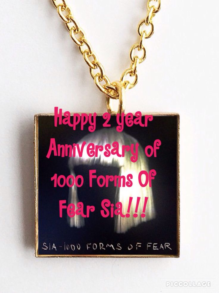 Happy 2 year anniversary of 1000 Forms Of Fear Sia!! Please Repin and put your name:Jorja>>>>Destiny>>kalani>>>Kyleigh>>>Skylar>>>Juliet