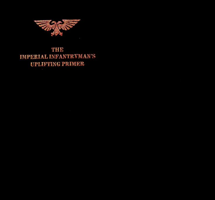 Warhammer 40k - Rulebook - The Imperial Infantrymans Uplifting Primer - 2003.pdf - Documents