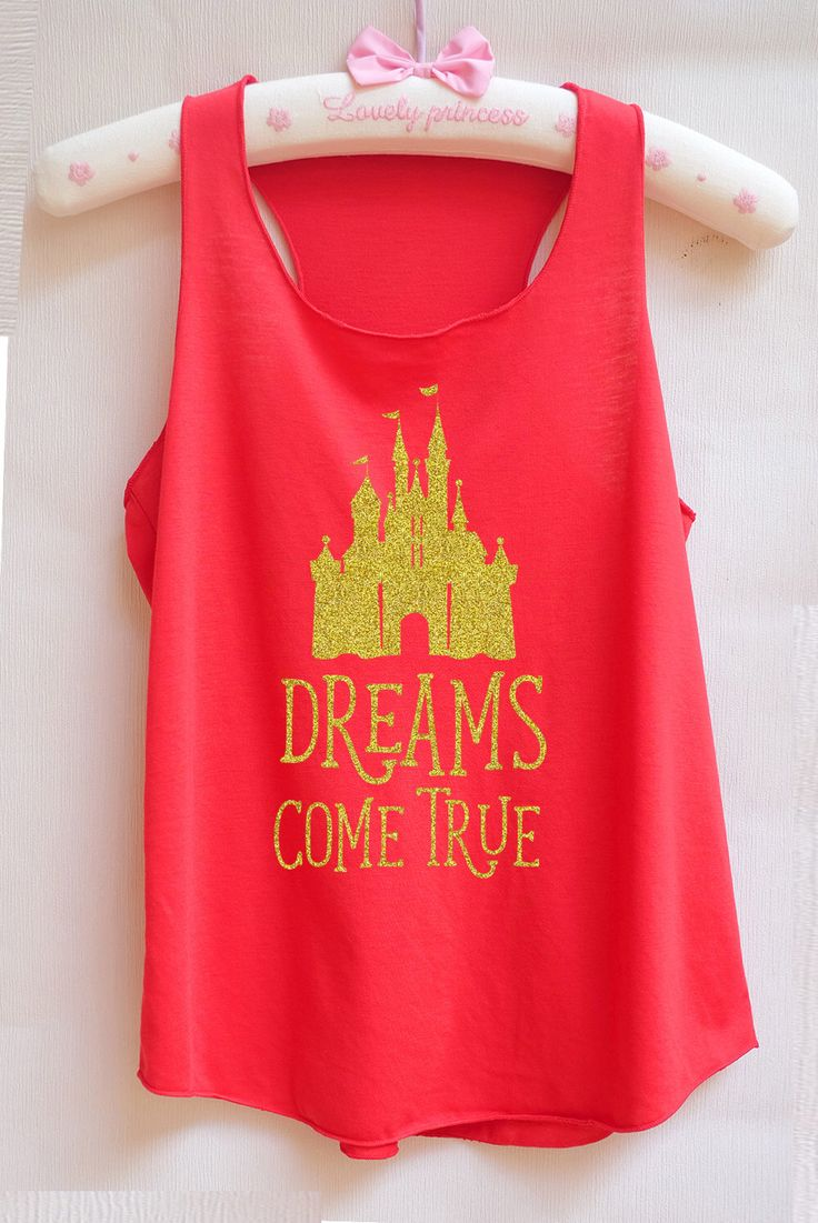 Funny family vacation t shirt ideas 1000 ideas about family vacation - Gold Glitter Dreams Come True Castle Disney Shirt Disney Tank Top Princess Shirt Princess Tank Top Disney World Shirt Disney Land Tank Top