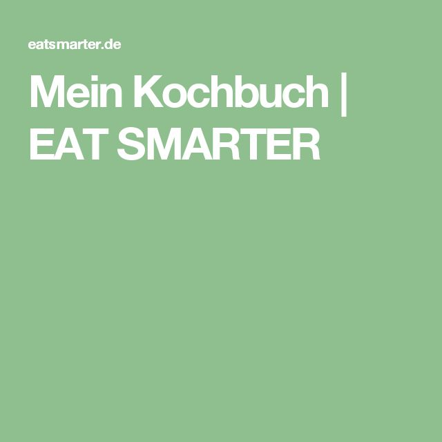 Mein Kochbuch   EAT SMARTER