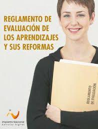 Reglamento de evaluación de los aprendizajes y sus reformas