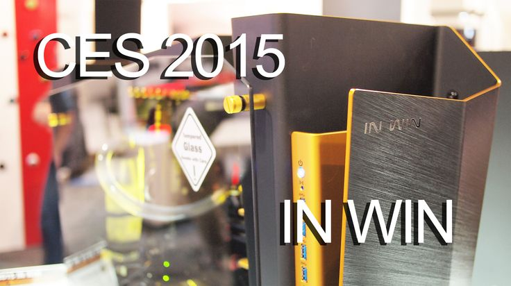 CES 2015 Coverage – In Win Releases New S-Frame Color, Previews S-BOX Case, Unveils Power Man PSU Updates and More (Video) - Futurelooks