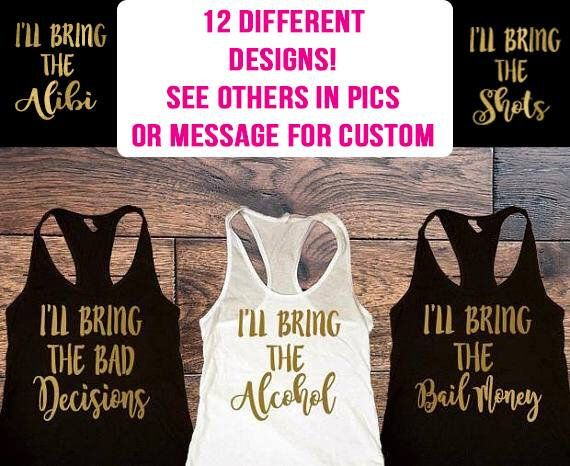 Ill bring the bad decisions Spring break t shirts