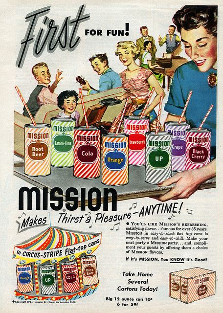 Vintage advertisement: Mission Soda makes thirst a pleasure anytime!