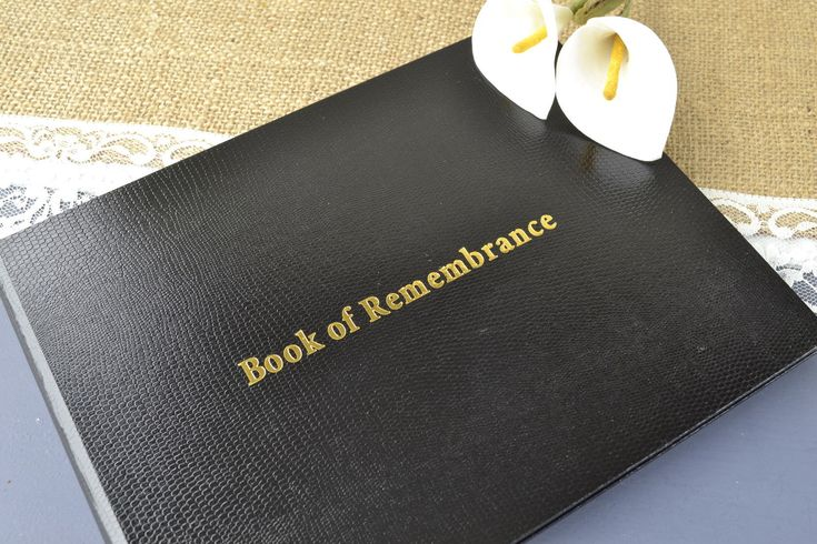 A book of remembrance can be either online or can be created according to your needs. You can even do it at home. Just ways to remember your loved one, the memory of the book is a compilation of memories, photos and write friends and family.