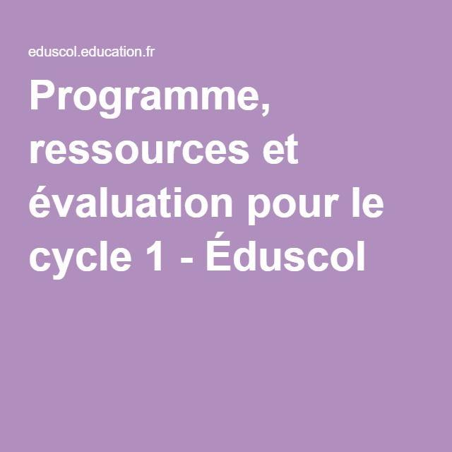 Programme, ressources et évaluation pour le cycle 1 - Éduscol