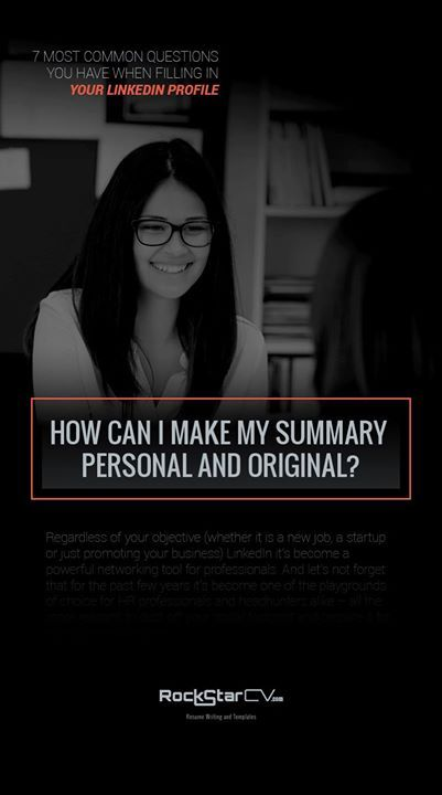 how can i make my summary personal and original   linkedin  resume  career      rockstarcv com