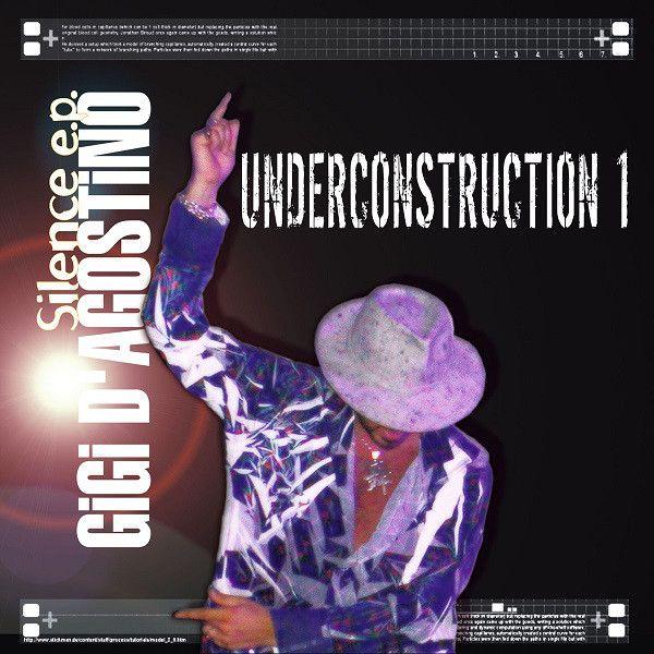 Gigi D'Agostino - Silence E.P. Underconstruction 1