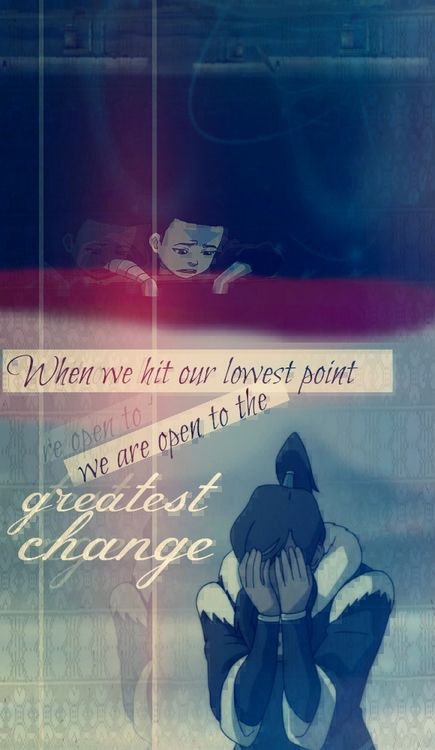 "Avatar Aang: ""When we hit our lowest point, we are open to ..."