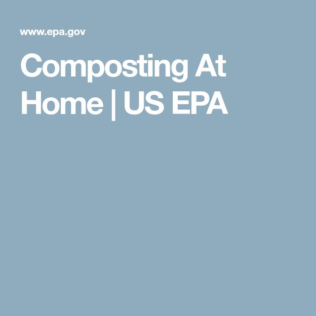 Composting At Home | US EPA