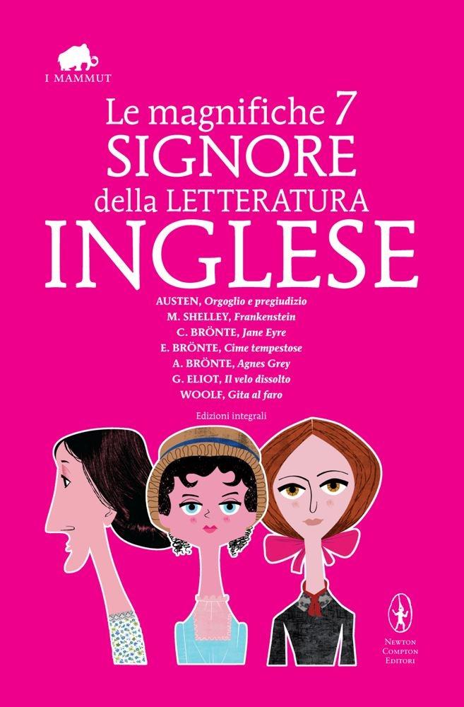 http://www.newtoncompton.com/libro/978-88-541-5075-1/le-magnifiche-7-signore-della-letteratura-inglese