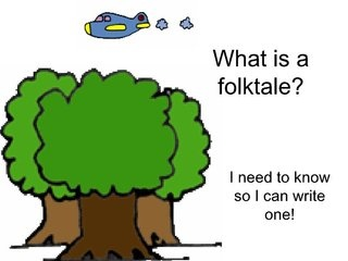 What Is A Folktale by skhill, via Slideshare