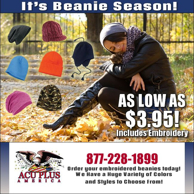 Save on knit beanies.  http://www.acuplusamerica.com/custom-embroidered-hats/