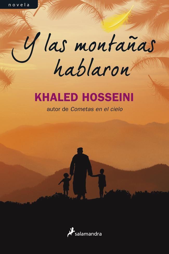 Entre montones de libros: Y las montañas hablaron. Khaled Hosseini