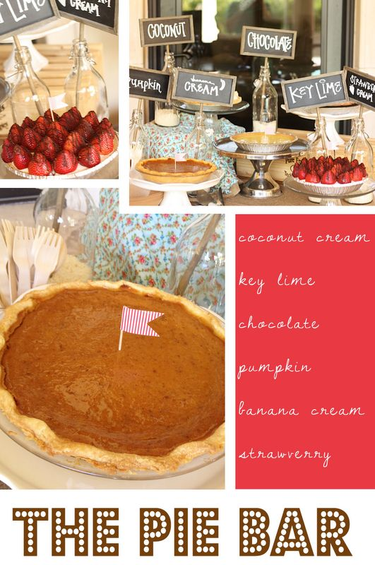 pie bar: Eye Candy, Friday Eye, Food Favors Ideas, Birthday Parties, Cute Ideas, Parties Ideas, Display Ideas