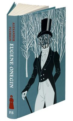 Eugene Onegin - Pushkin / Preface by Elaine Feinstein.  Illustrated by Anna and Elena Balbusso.  Translated by James E. Falen.  Bound in cloth.
