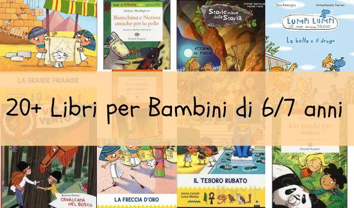 Un elenco con 20+ titoli di libri per bambini di 6-7 anni e ideali anche da portare in vacanza